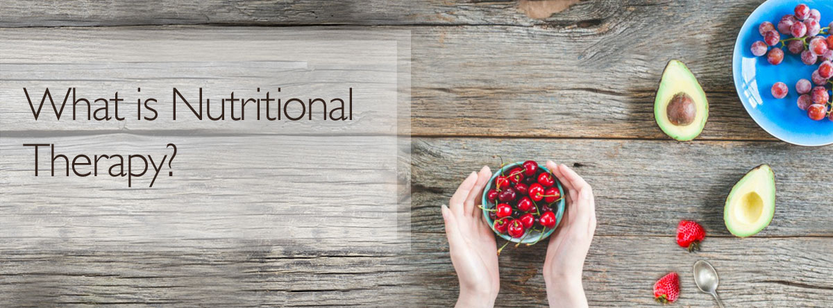 rachel ward - What is Nutritional Therapy?